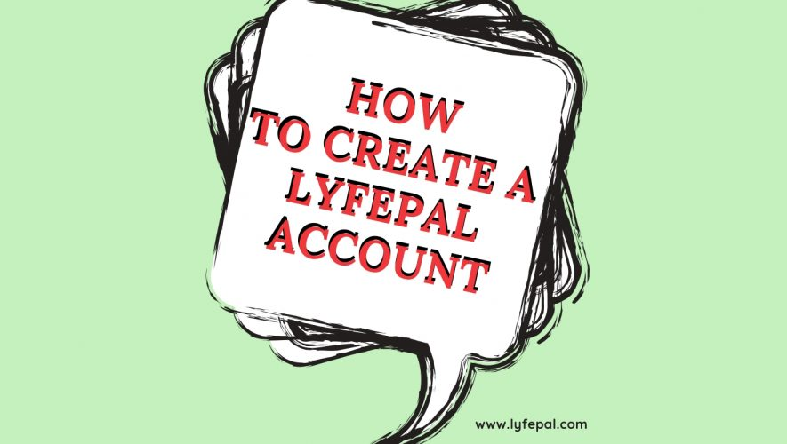 How To Create A LyfePal Account