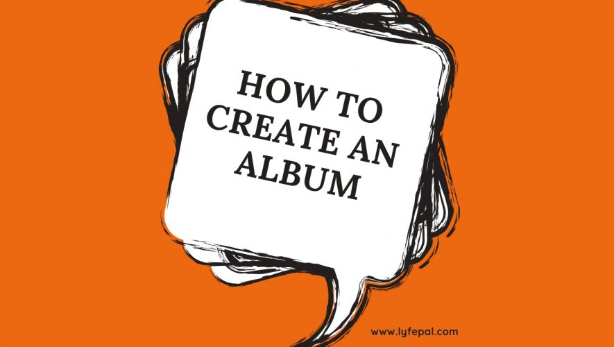 How To Create An Album
